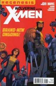 Wolverine and the X-Men #1 (2011)