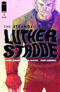 The Strange Talent of Luther Strode #1 (2011)