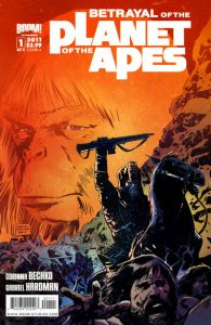 Betrayal of the Planet of the Apes #1 (2011)
