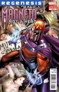 Magneto: Not a Hero #1 (2011)