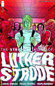 The Strange Talent of Luther Strode #2 (2011)