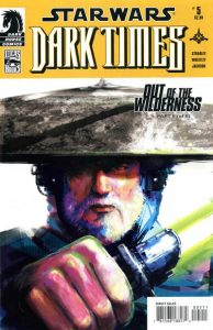 Star Wars: Dark Times - Out of the Wilderness #5 (2011)