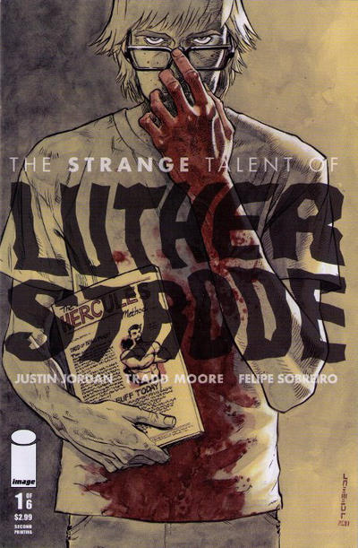 The Strange Talent of Luther Strode #1 (2012)