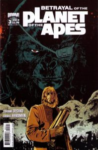 Betrayal of the Planet of the Apes #3 (2012)