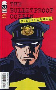 Bulletproof Coffin: Disinterred #1 (2012)