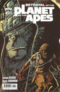 Betrayal of the Planet of the Apes #4 (2012)