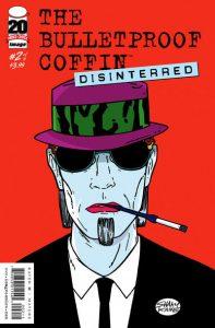 Bulletproof Coffin: Disinterred #2 (2012)