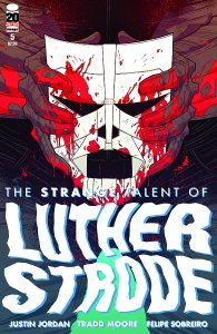 The Strange Talent of Luther Strode #5 (2012)
