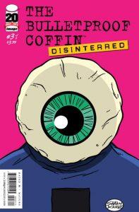 Bulletproof Coffin: Disinterred #3 (2012)