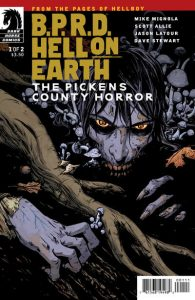 B.P.R.D. Hell on Earth: The Pickens County Horror #1 [90] (2012)