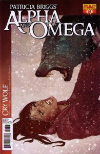 Patricia Briggs' Alpha and Omega Cry Wolf Volume One #8 (2012)