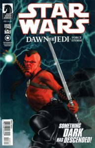 Star Wars: Dawn of the Jedi - Force Storm #3 (2012)