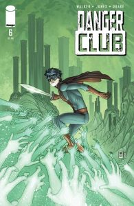 Danger Club #6 (2012)