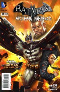 Batman: Arkham Unhinged #12 (2013)