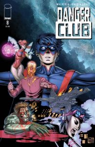 Danger Club #8 (2015)