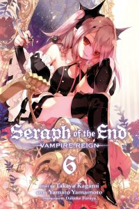 Seraph of the End: Vampire Reign #6 (2015)
