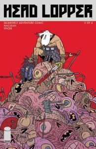 Head Lopper #2 (2015)