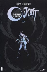 Outcast by Kirkman & Azaceta #15 (2016)