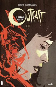 Outcast by Kirkman & Azaceta #17 (2016)