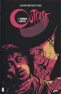 Outcast by Kirkman & Azaceta #19 (2016)
