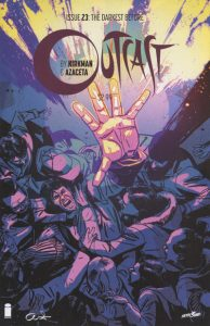 Outcast by Kirkman & Azaceta #23 (2016)