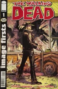 "comic cover of The Walking Dead #1 with ""Image Firsts"" written on the left hand column"