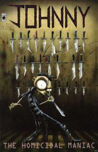 Johnny, the Homicidal Maniac #1 (1995)