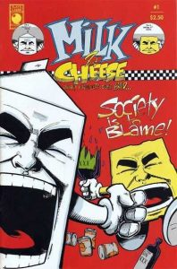 Milk & Cheese #1 (1991)