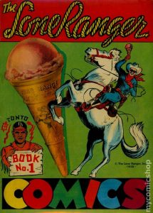The Lone Ranger Comics #1 (1939)