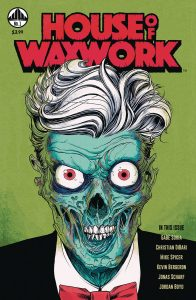 House Of Waxwork #1 (2018)