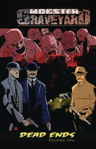 Mobster Graveyard #1 (2018)