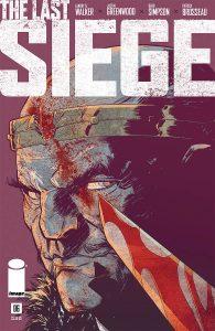 The Last Siege #6 (2018)