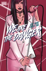 We Are The Danger #4 (2018)