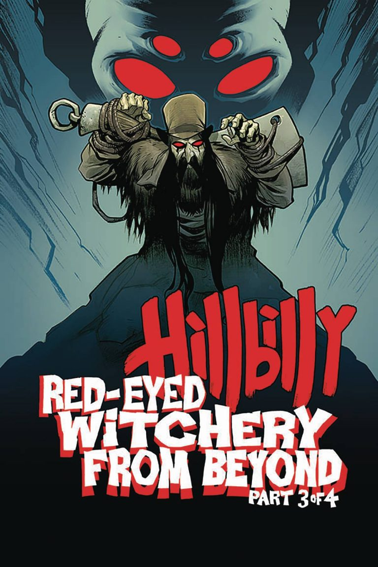 Hillbilly: Red Eyed Witchery From Beyond #3 (2018)