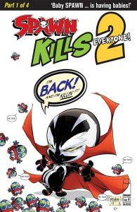 Spawn Kills Everyone Too #1 (2018)