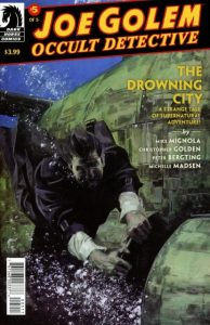 Joe Golem: Occult Detective - The Drowning City #5 (2019)