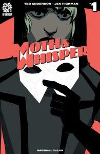 Moth & Whisper #1 (2018)
