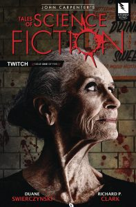 John Carpenter's Tales Of Science Fiction: Twitch #1 (2019)