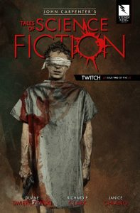 John Carpenter's Tales Of Science Fiction: Twitch #2 (2019)