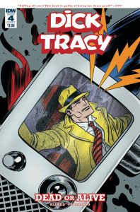 Dick Tracy: Dead Or Alive #4 (2019)
