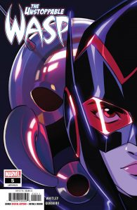 The Unstoppable Wasp #5 (2019)