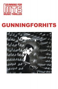 Gunning For Hits #2 (2019)