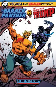 The Barack Panther Vs The Tremendous Trump #1 (2019)