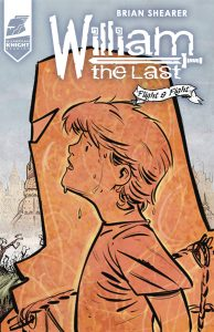William The Last Fight And Flight #2 (2019)