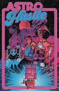 Astro Hustle #1 (2019)