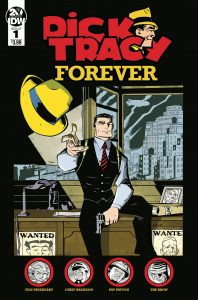 Dick Tracy: Forever #1 (2019)