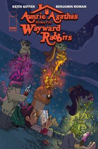 Auntie Agatha's Home For Wayward Rabbits #6 (2019)