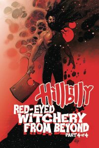 Hillbilly: Red Eyed Witchery From Beyond #4 (2019)
