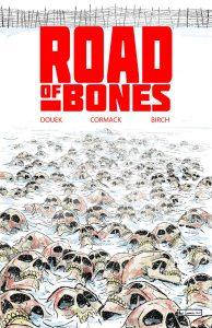 Road Of Bones #1 (2019)