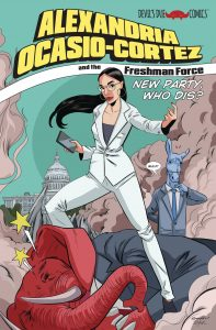 Alexandria Ocasio Cortez and the Freshman Force: Who Dis (One Shot) #1 (2019)